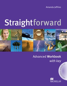 STRAIGHTFORWARD ADVANCED WORKBOOK WITH KEY & AUDIO CD