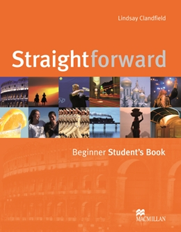 STRAIGHTFORWARD BEGINNER STUDENT'S BOOK
