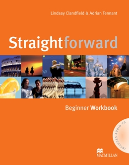 STRAIGHTFORWARD BEGINNER WORKBOOK WITH KEY & AUDIO CD