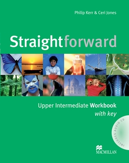 STRAIGHTFORWARD UPPER INTERMEDIATE WORKBOOK WITH KEY & AUDIO CD