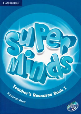 SUPER MINDS 1 TEACHER'S RESOURCE BOOK WITH AUDIO CD