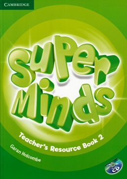 SUPER MINDS 2 TEACHER'S RESOURCE BOOK WITH AUDIO CD