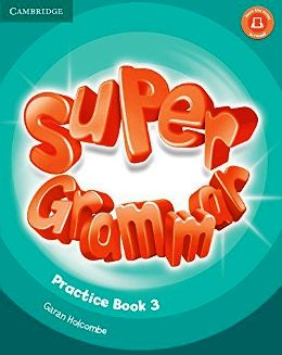 SUPER MINDS 3 SUPER GRAMMAR PRACTICE BOOK