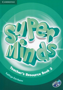 SUPER MINDS 3 TEACHER'S RESOURCE BOOK WITH AUDIO CD