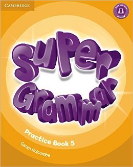 SUPER MINDS 5 SUPER GRAMMAR PRACTICE BOOK