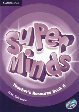 SUPER MINDS 6 TEACHER'S RESOURCE BOOK WITH AUDIO CD