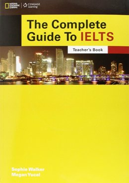 THE COMPLETE GUIDE TO IELTS TEACHER'S BOOK PACK
