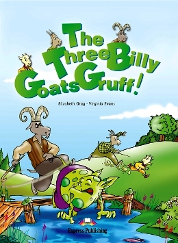 THE THREE BILLY GOATS GRUFF! WITH AUDIO CD