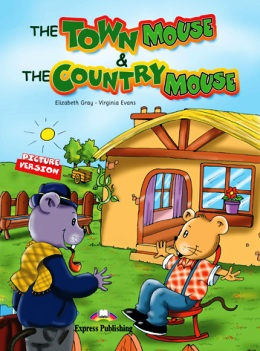 THE TOWN MOUSE & THE COUNTRY MOUSE WITH AUDIO CD
