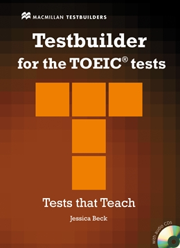 TESTBUILDER FOR THE TOEIC TESTS WITH AUDIO CD