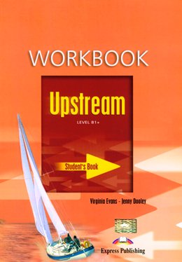 UPSTREAM B1+ WORKBOOK STUDENT'S