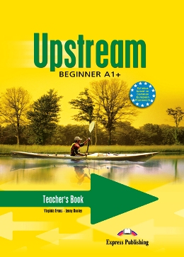 UPSTREAM BEGINNER TEACHER'S BOOK