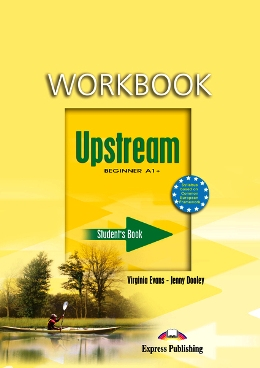 UPSTREAM BEGINNER WORKBOOK STUDENT'S