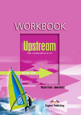 UPSTREAM PRE-INTERMEDIATE WORKBOOK TEACHER'S