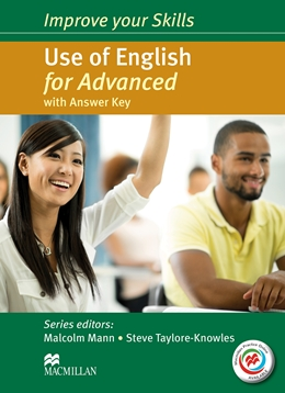 IMPROVE YOUR SKILLS USE OF ENGLISH FOR ADVANCED WITH KEY & MPO