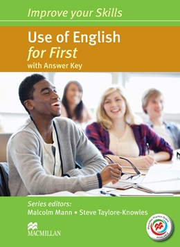 IMPROVE YOUR SKILLS USE OF ENGLISH FOR FIRST WITH KEY & MPO