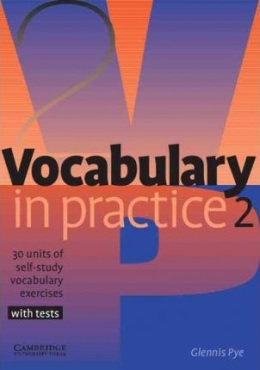 VOCABULARY IN PRACTICE 2 WITH TESTS