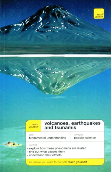 TEACH YOURSELF VOLCANOES, EARTHQUAKES AND TSUNAMIS