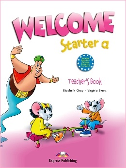 WELCOME STARTER A TEACHER'S BOOK