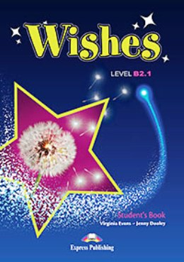 WISHES NEW EDITION B2.1 STUDENT'S BOOK