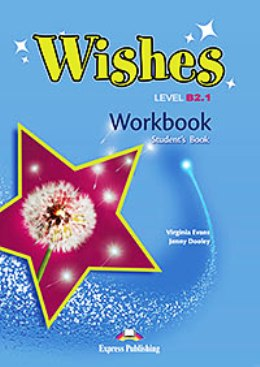 WISHES NEW EDITION B2.1 WORKBOOK STUDENT'S
