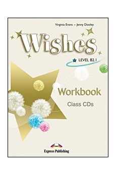 WISHES B2.1 WORKBOOK CLASS CDs (SET 4 CD)