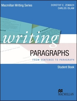 WRITING PARAGRAPHS STUDENT BOOK