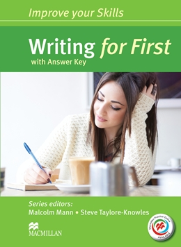 IMPROVE YOUR SKILLS WRITING FOR FIRST WITH KEY & MPO